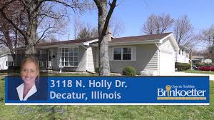 3 Bedroom Houses For Rent In Decatur Il by 3118 N Holly Dr House For Sale In Decatur Illinois Youtube