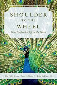 Shoulder To The Wheel From England Life On Bayou By DeBlieux