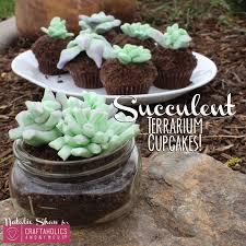 Edible Terrariums Succulents Marshmallow Fondant Cupcake Dirt Cups Cake Wedding Decor Mason Jar Dessert Craftaholics Anon