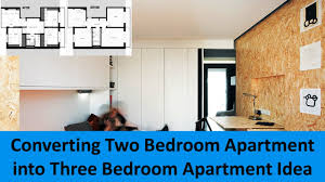 Converting Two Bedroom Apartment Into Three Bedroom Apartment Idea ... Watch This Tiny Studio Transform Into A Twobedroom Apartment One Two Three And Four Bedroom Apartments In Round Rock Terrific 2 Ideas 1 Sanford Me At Manor Interesting Floor Plans Pictures Design House Plan 28 Images For Rent Dallas Alta Strand Interior 25 Houseapartment Amazing Architecture New In Draper Utah Parc West