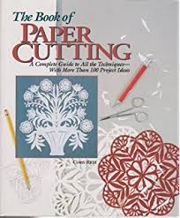 The Craft of Paper Cutting Over 100 Designs to Trace and Cut