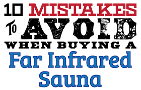 infrared sauna buying guide 10 mistakes to avoid