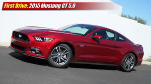 First Drive 2015 Mustang GT 5 0