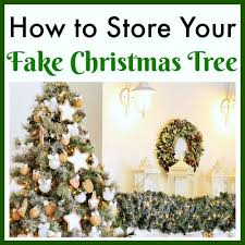 How To Store Your Fake Christmas Tree Keep It In Great Condition Its Important