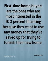 First Time Home Buyers Are The Ones Who Most Interested In 100 Percent