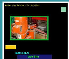 used woodworking machinery for sale on ebay 164650 the best