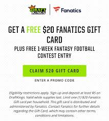 Deposit At Least $5 On DraftKings And Receive A $20 Fanatics ... Dolphin Discount Code Lifeproof Case Coupon Liverpool Fc Best Deals Hotels Boston Ddr Game Coupons Boat Wolverine Fanatics Mens Wearhouse Shbop January 2018 Wcco Ding Out 15 Off Eastbay Renaissance Dtown Nashville Mma 30 Cellular Trendz Codes Lands End Promo March Kohls Percent Usa Sport Group Simply Be Fanatics Promo Codes Up To 35 Off