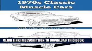 PDF 1970s Classic Muscle Cars Adult Coloring Book Popular Collection