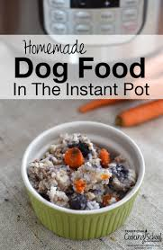 Pumpkin Rice For Dog Diarrhea by Homemade Dog Food In The Instant Pot Traditional Cooking