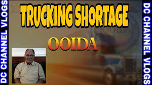 OOIDA President Explain No Truck Driver Shortage | VLOG - YouTube
