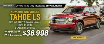 Vandergriff Chevrolet In Arlington - New & Used Dealer Near Ft. Worth
