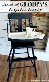 Kammy's Korner: Grandpa's Old High Chair