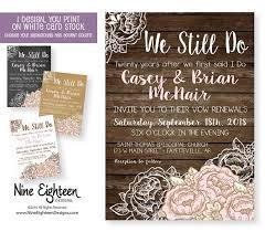 We Still Do Wedding Vow Renewal By NineEighteenWeddings On Etsy Custom Designed Invitations