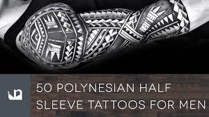 50 Polynesian Half Sleeve Tattoos For Men