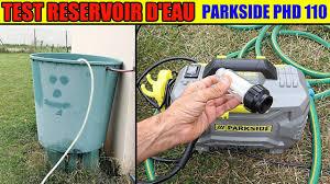 utiliser eau de réservoir test nettoyeur haute pression parkside