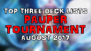 priest deck august 2017 pauper format tournament august 2017 top three deck lists