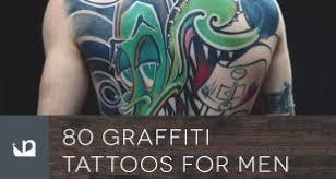 80 Graffiti Tattoos For Men