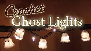 Diy Halloween Pathway Lights by Diy Crochet Halloween Ghost Lights Youtube