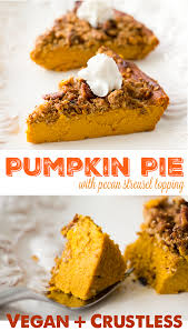 Oh She Glows Pumpkin Pie Oatmeal by Crustless Pumpkin Pie With Pecan Streusel
