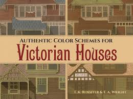 100 Houses F Authentic Color Schemes For Victorian Comstocks Modern