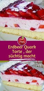 erdbeer quark torte der süchtig macht kuchen und torten