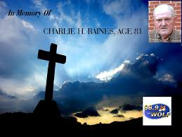CHARLIE H RAINES AGE 81 – 98 9 The WOLF