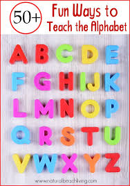 50 Fun Ways To Teach The Alphabet
