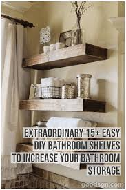 Extraordinary 15+ Easy DIY Bathroom Shelves Ideas To Increase Your ... Small Space Bathroom Storage Ideas Diy Network Blog Made Remade 15 Stunning Builtin Shelf For A Super Organized Home Towel Appealing 29 Neat Wired Closet 50 That Increase Perception Shelves To Your 12 Design Including Shelving In Shower Organization You Need To Try Asap Architectural Digest Eaging Wall Hung Units Rustic Are Just As Charming 20 Best How Organize Tiny Doors Combo Linen Cabinet