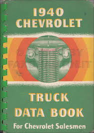 100 1940 Chevrolet Truck Data Book Original