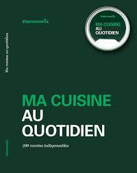 livre thermomix ma cuisine 100 fa輟ns pdf livre thermomix ma cuisine 100 fa 100 images les 101