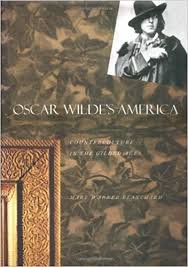 Amazon Oscar Wildes America Counterculture In The Gilded Age 9780300074604 Mary Warner Blanchard Books