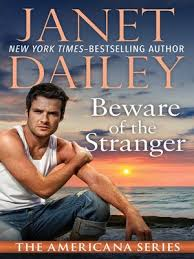 Beware Of The Stranger Americana Series Book 32 By Janet Dailey