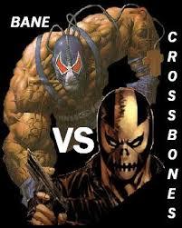 Bane Vs Crossbones