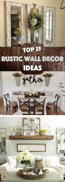 Cool Rustic Living Room Wall Decor With Best 25 Ideas On Pinterest Farmhouse