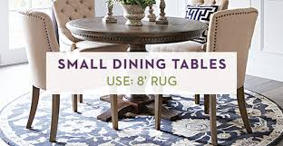 Adding 24 To 30 Each Side Of Your Table Will Help You Find The Right Rug Size As This Ensures Plenty Room For Chairs Slide In And Out