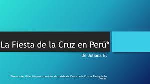 Spanish Countries That Celebrate Halloween by La Fiesta De La Cruz En Perú De Juliana B Please Note Other