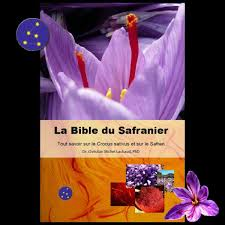 la bible du safranier a comprehensive reference book on saffron