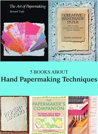Best Papermaking Technique Books
