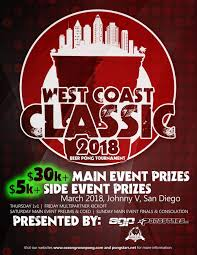 1st Annual West Coast Classic 35000 Beer Pong Championships