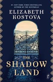 Text Publishing The Shadow Land Book By Elizabeth Kostova