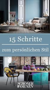 15 schritte zum persönlichen stil innenarchitektur