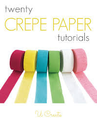 Many Tutorials Using Inexpensive Crepe Paper Its Not Just For Decorating At Parties Anymore