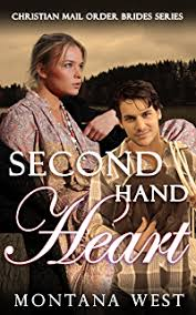 Second Hand Heart Christian Mail Order Brides Book 3