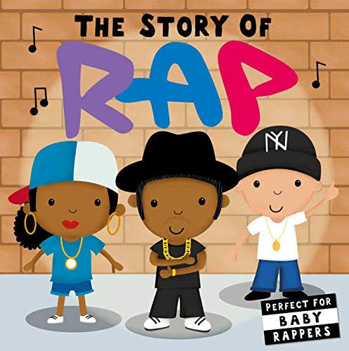 The Story of Rap [Book]