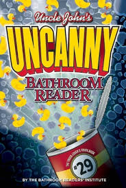 Uncle Johns Bathroom Reader Facts by Uncle John U0027s Uncanny 29th Bathroom Reader By Bathroom Readers
