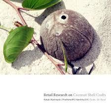 Retail Research On Coconut Shell CraftsKetaki Karkhanis