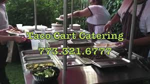 Taco Cart Catering In Chicago - YouTube Just A Car Guy The Right Way To Sell Drinks At A Car Show Food Truck For Sale Craigslist Los Angeles Les Munchies Catering Closed 11 Photos Tacos El Sabrosito Eagle Rock La Taco The Best Food Trucks In Taco Garden Grove Best Resource Guerrilla Tamix Trucks Roaming Hunger Cart Hollister Ca Hollywood
