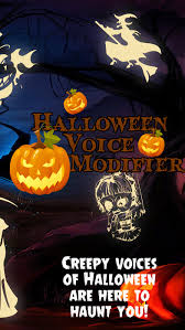 Halloween Scary Voice Changer by Halloween Voice Modifier U2013scary Call Voice Changer