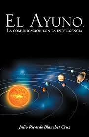 El Ayuno La Comunicacion Con Inteligencia Spanish Edition By Cruz