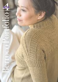 Featuring 14 Patterns From Some Of Our Favorite Independent Knitwear Designers Berroco Portfolio Volume 4 Is Filled With Timeless